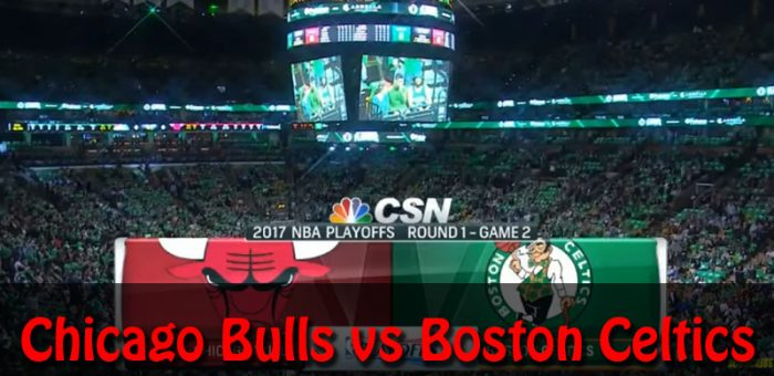 Chicago Bulls vs Boston Celtics