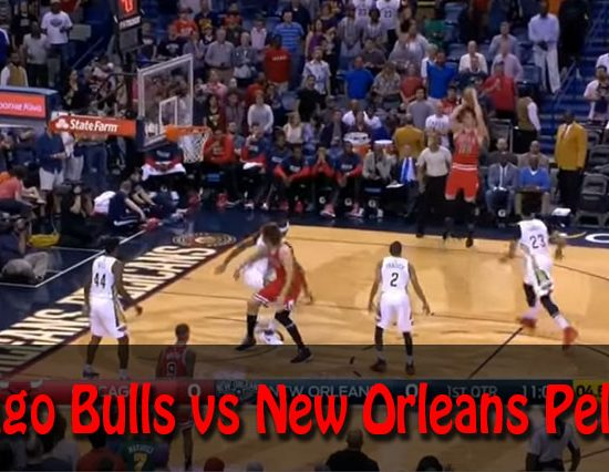 Chicago Bulls vs New Orleans Pelicans